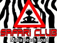 Safari Club - Malia beach road
